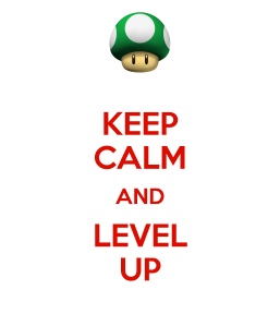 keep-calm-and-level-up-7