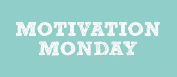 motivation-monday-final-615x270